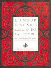Anthologie ; l'amour des livres et de la lecture t.2 ; feuillages de mots - Intérieur - Format classique