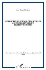 Les droits de douane déductibles contre le retour du protectionnisme - Couverture - Format classique