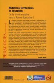 Mutations territoriales et éducation ; de la forme scolaire vers la forme éducative ? - 4ème de couverture - Format classique