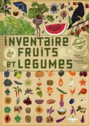 Inventaire illustré des fruits et légumes - Couverture - Format classique