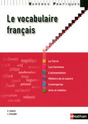 Le vocabulaire francais (édition 2010) - Couverture - Format classique