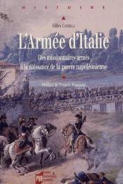 L'armee d'italie des missionnaires armes a la naissance de la guerre napoleonienne - Couverture - Format classique