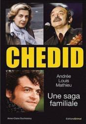 Chedid ; une saga familiale - Couverture - Format classique