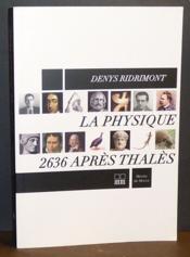 La physique, 2636 après Thalès - Couverture - Format classique