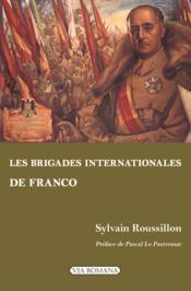 Les brigades internationales de Franco - Couverture - Format classique