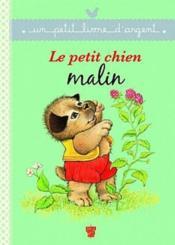 telecharger Le petit chien malin livre PDF en ligne gratuit