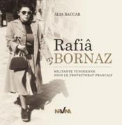 Rafia Bornaz ; militante tunisienne sous le protectorat français - Couverture - Format classique