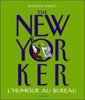 The new yorker, l'humour au bureau - Couverture - Format classique