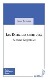 Exercices Spirituels Le Secret Des Jesuites - Couverture - Format classique