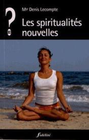 Les spiritualites nouvelles - Couverture - Format classique
