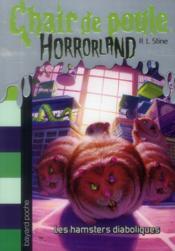 Chair de poule ; horrorland t. 14 ; les hamsters diaboliques - Couverture - Format classique
