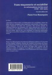 Franc-maçonnerie et sociabilité ; les métamorphoses du lien social ; XVIIIe-XIXe siècle - 4ème de couverture - Format classique