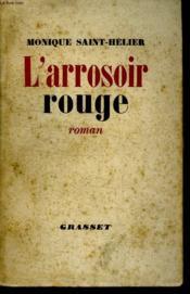 L Arrosoir Rouge. - Couverture - Format classique