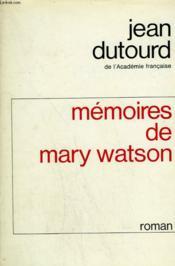 Memoires De Mary Watson. - Couverture - Format classique
