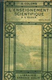 L4enseignement Scientifique A L'Ecole. Cours Moyen. - Couverture - Format classique