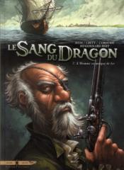 Le sang du dragon T.7 ; l'homme au masque de fer - Couverture - Format classique
