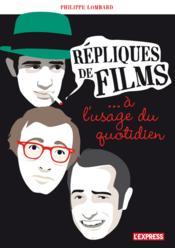 telecharger Repliques de films… a l'usage du quotidien livre PDF en ligne gratuit