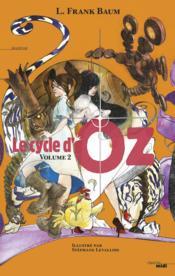 Le cycle d'Oz t.2 - Couverture - Format classique