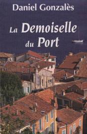 La Demoiselle Du Port - Couverture - Format classique