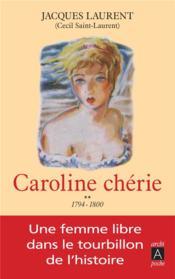Caroline chérie t.2 ; 1794-1800 - Couverture - Format classique