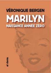 Marylin,naissance année zéro - Couverture - Format classique