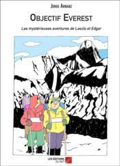 Objectif Everest ; les mystérieuses aventures de Laszlo et Edgar - Couverture - Format classique