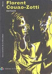 Les carnets de la création ; Florent Couao-Zotti ; écrivain - Couverture - Format classique