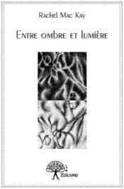 Entre ombre et lumiere - Couverture - Format classique