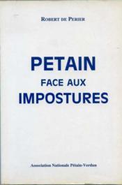 Pétain face aux impostures. - Couverture - Format classique