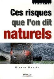 Ces risques que l'on dit naturels - Couverture - Format classique