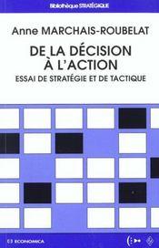 De la decision a l'action ; essai de strategie et de tactique - Intérieur - Format classique