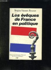 Les eveques de france en politique - Couverture - Format classique