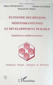 Economie Des Regions Mediterraneennes Et Developpement Durable ; Experiences Mediterraneennes - Intérieur - Format classique
