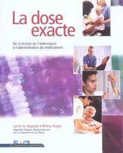 La dose exacte ; de la lecture de l'ordonnance à l'administration du médicament - Intérieur - Format classique