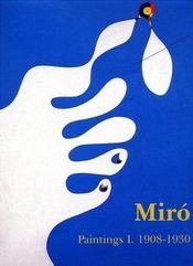 Miro Paintings T1 1908-1930 - Intérieur - Format classique