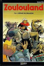 Zoulouland t.6 ; l'épine du dragon - Intérieur - Format classique