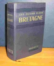 Bretagne - Les Guides Bleus - Couverture - Format classique