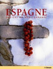 Espagne ; délices de méditerranée - Couverture - Format classique