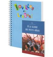 BOUILLON DE LECTURE ; à la gloire des petits héros ; CM2 - Couverture - Format classique
