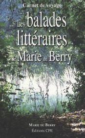 Les balades littéraires de Marie du Berry - Couverture - Format classique