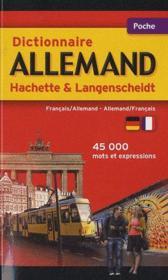 Dictionnaire Hachette & Langenscheidt poche ; français-allemand / allemand-français - Couverture - Format classique