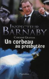 Inspecteur Barnaby ; un corbeau au presbytère - Couverture - Format classique