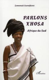 Parlons Xhosa ; Afrique du Sud - Couverture - Format classique