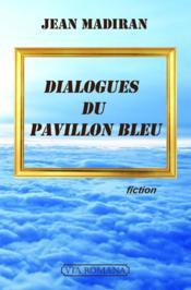 Dialogues du pavillon bleu - Couverture - Format classique