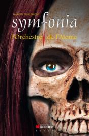 Symfonia t.2 ; l'orchestre de l'atome - Couverture - Format classique