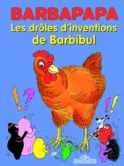 Les drôles d'inventions de Barbibul - Couverture - Format classique