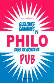 Quelques grammes de philo dans un monde de pub - Couverture - Format classique