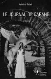 Le Journal De Carane - Couverture - Format classique