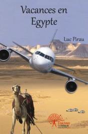 Vacances En Egypte - Couverture - Format classique