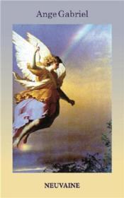 Ange Gabriel ; neuvaine - Couverture - Format classique